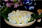 Thành viên vào Bếp: Xôi hạt sen dẻo thơm
