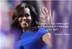 Học tiếng Anh qua những câu nói ấn tượng của Michelle Obama