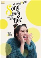 Hòa Minzy cực quậy trong MV Sống không hối tiếc