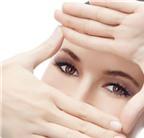 Chăm sóc thế nào để giữ đôi mắt rạng ngời?