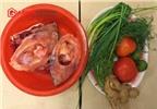 Cách nấu canh cá chép an thai, giàu dinh dưỡng cho bà bầu